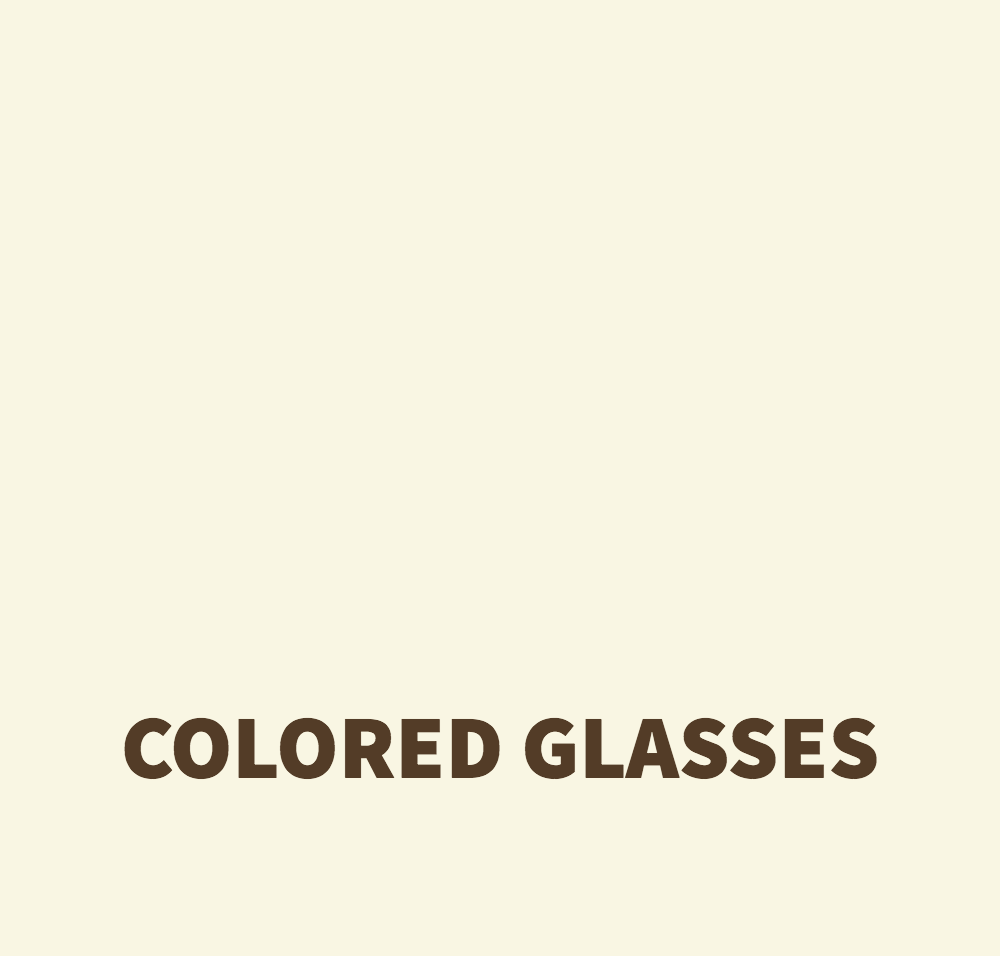 Colored Glasses
